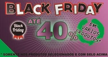 Destaque Black Friday 40%